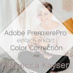 Rebecca Kayser Adobe PremierePro für Projekt Gemeinsamwachsen